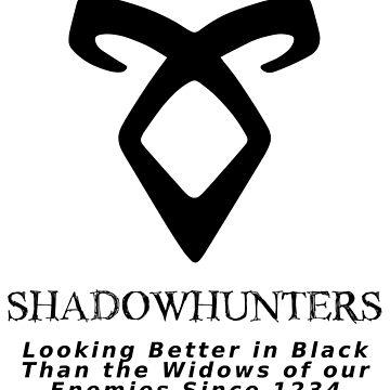 Shadowhunters: Looking Better in Black since 1234 (Black) by inkwood-store