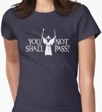 Gandalf - You Shall Not Pass! Variant Women's Fitted T-Shirt