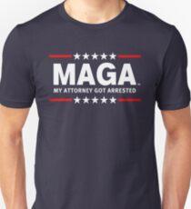 MAGA  - MY ATTORNEY GOT ARRESTED Unisex T-Shirt