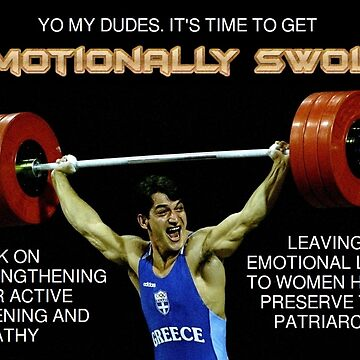 Emotionally Swole by jdylanrees