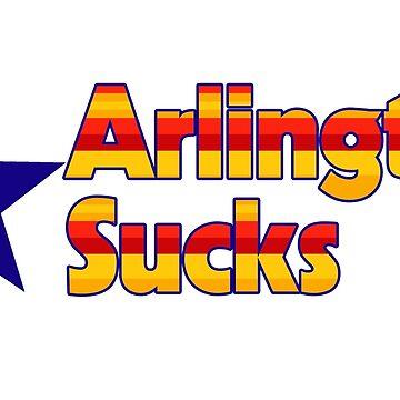 Arlington Sucks by BogieLownstien