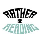 Rather Be Reading Logo by Charlotte MG