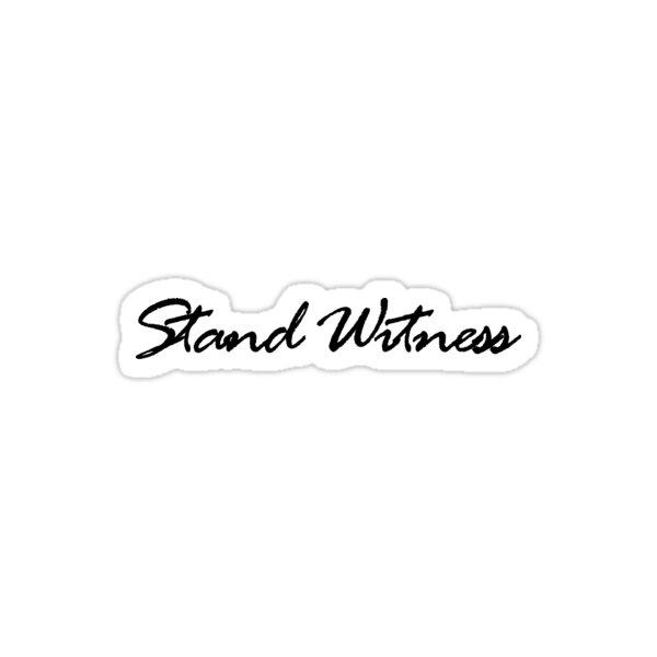 Stand Witness Sticker