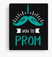 Funny Promposal! I Mustache You to Prom! Canvas Print