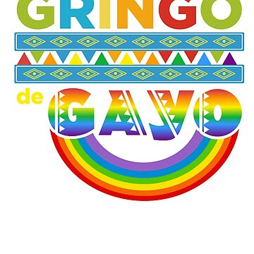 Gringo de Gayo - Funny Gay Cinco de Mayo Fiesta Shirt by SuckerHug