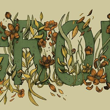 GROW - Inspirational Floral Typography by chrystakay