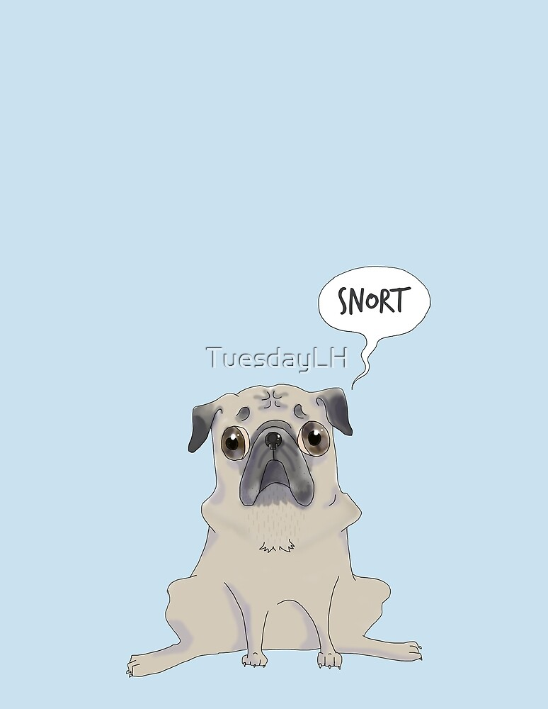 snorting fawn pug by TuesdayLH
