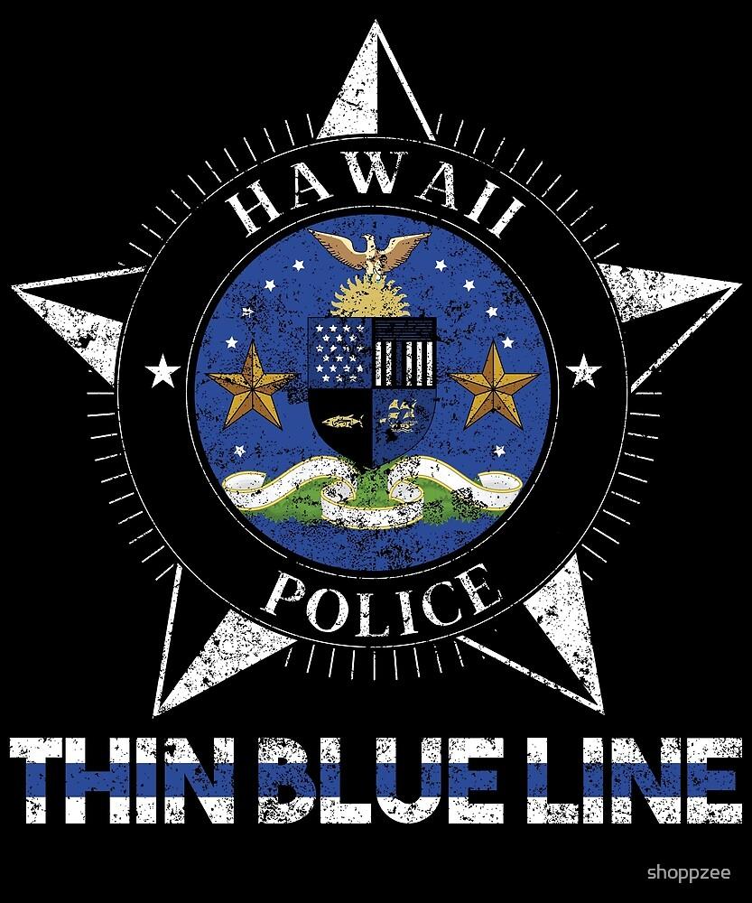 Hawaii Police Shirt Thin Blue Line Flag Shirt by shoppzee