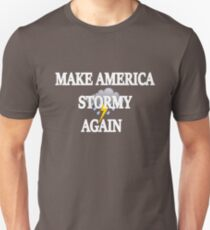 Stormy Daniels Donald Trump Design -  Make America Stormy Again #teamstormy Unisex T-Shirt