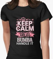Keep Calm And Let Bumba Handle it Mother's day Tee Shirt Women's Fitted T-Shirt