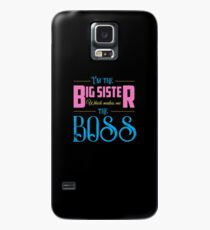I'm The Big Sister Case/Skin for Samsung Galaxy