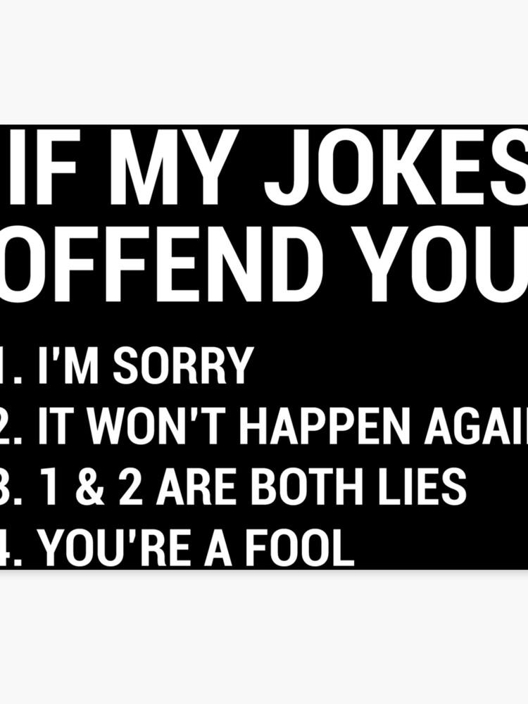 My Jokes Funny Sarcastic Quotes T-shirt | Canvas Print