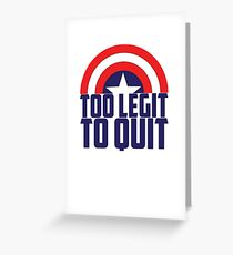 Captain - too legit 2 Greeting Card