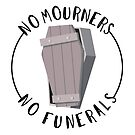 No Mourners, No Funerals - Crooked Kingdom Coffin Quote by Charlotte MG