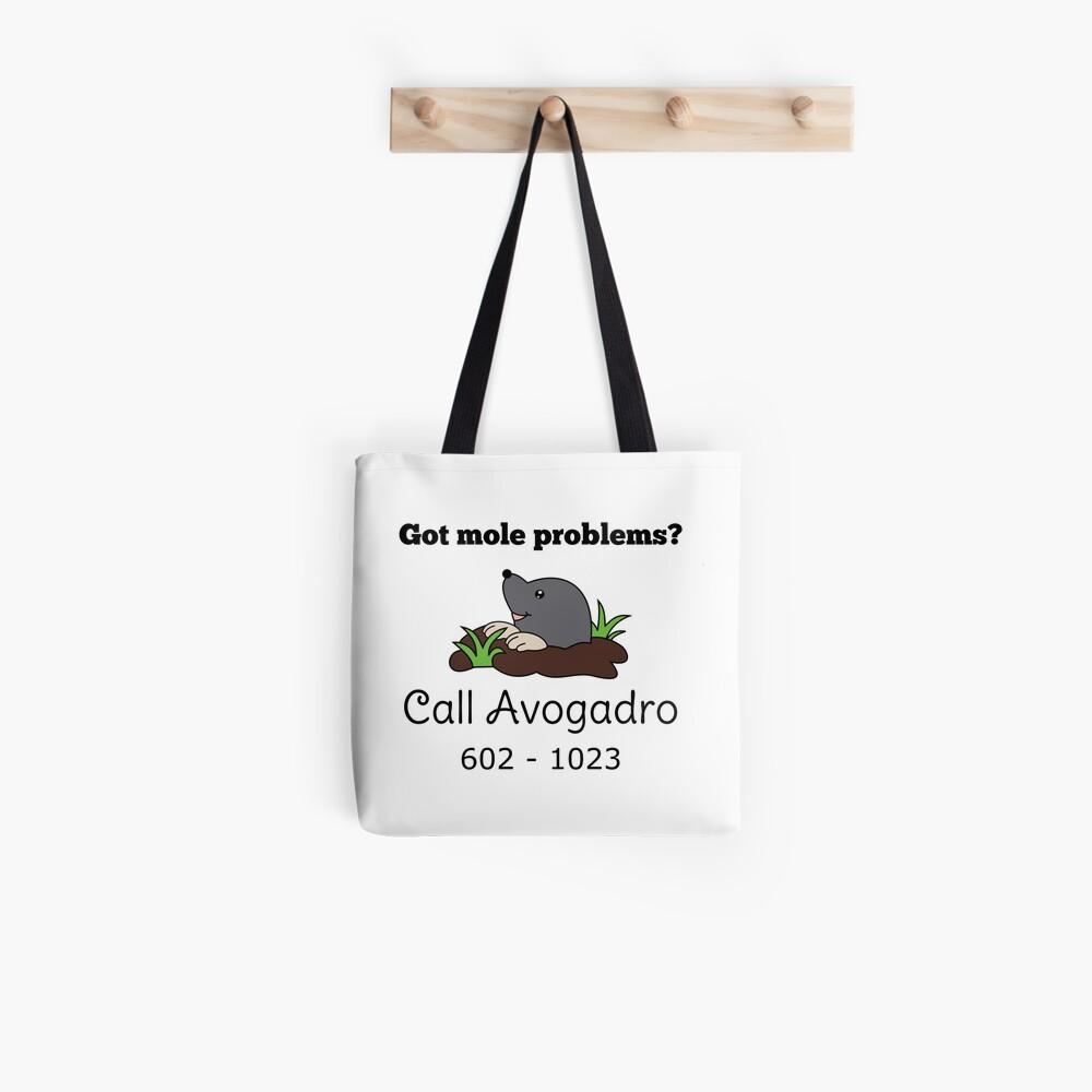 Mole Problems Call Avogadro Tote Bag By Ilexdesigns Redbubble