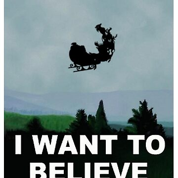 I Want To Believe (Santa) by robotplunger