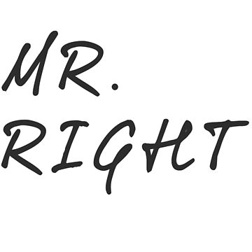 Mr.Right  by teebees
