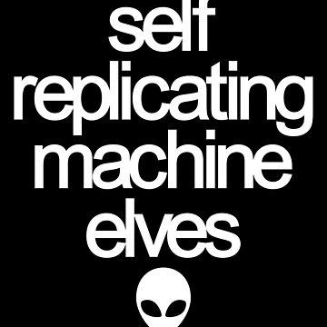 Self Replicating Machine Elves by sandersart
