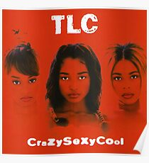 TLC-Crazy Sexy Cool Poster