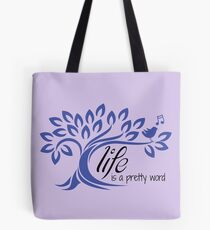 lifeisaprettyword.com Tote Bag