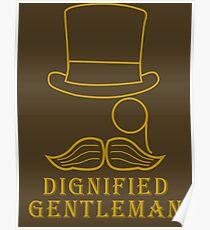Dignified Gentleman Poster
