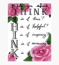 Think before you speak Photographic Print
