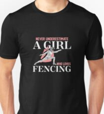 Just a Girl Who Loves Fencing | fencing shirt | fencing gifts | fencing clothes | fencing chick | fencing coach | fencer | fencing mom | fencing accessories Unisex T-Shirt