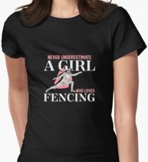 Just a Girl Who Loves Fencing | fencing shirt | fencing gifts | fencing clothes | fencing chick | fencing coach | fencer | fencing mom | fencing accessories Women's Fitted T-Shirt