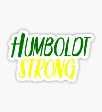 Humboldt Strong Sticker