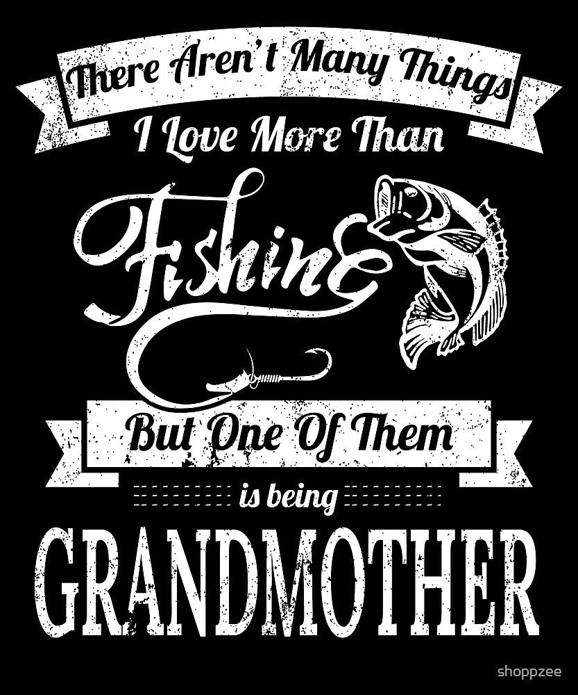 Love Fishing Being Grandmother Women Fishing Shirts by shoppzee
