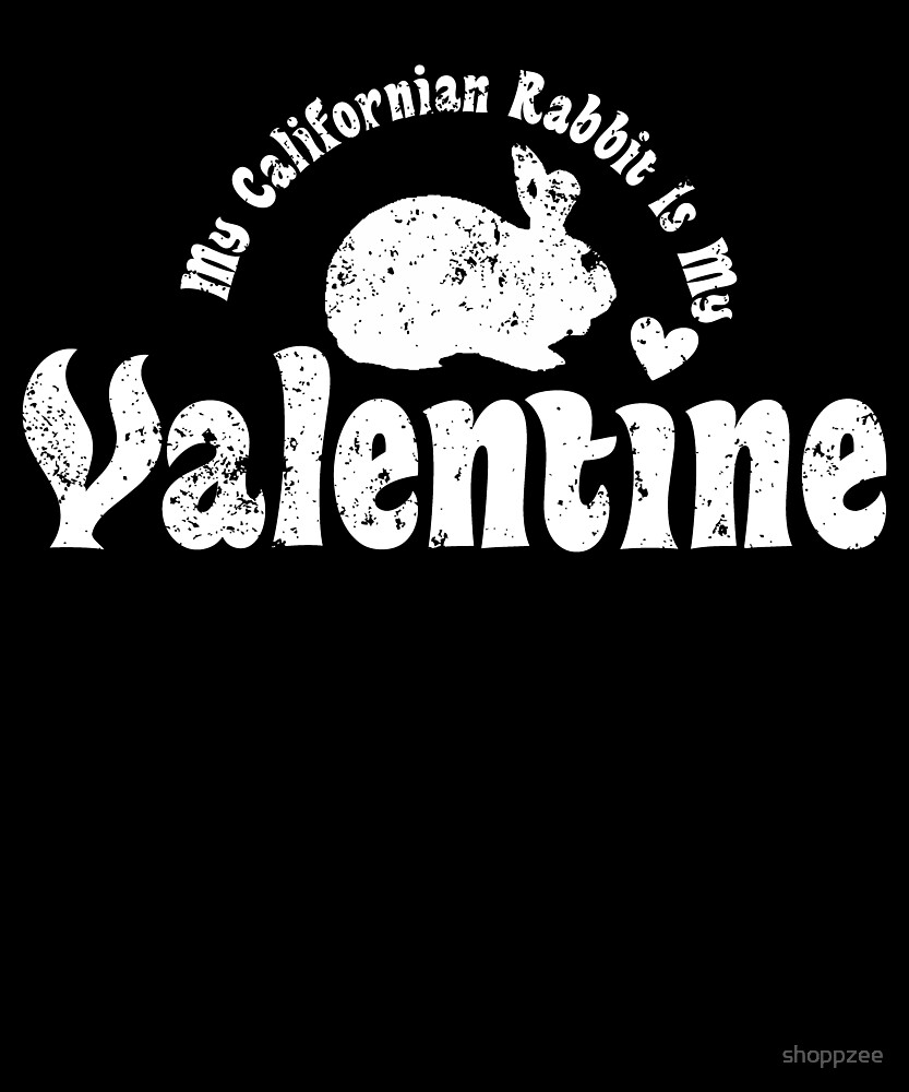 My Anti Valentine Pet Californian Rabbit by shoppzee