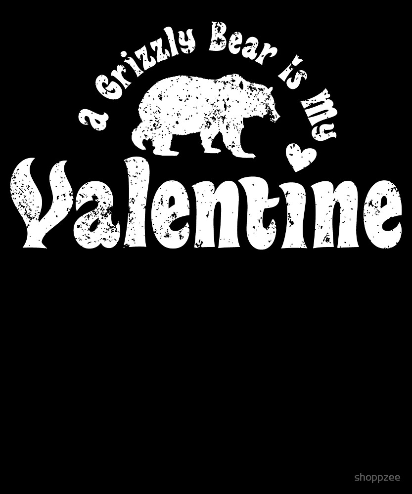 My Anti Valentine Grizzly Bear Zoology Zoologist by shoppzee