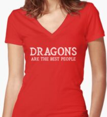 Dragons Are The Best People Women's Fitted V-Neck T-Shirt