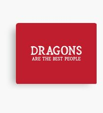 Dragons Are The Best People Canvas Print
