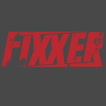 Fixxer by metalspud