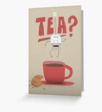 TEA? Greeting Card