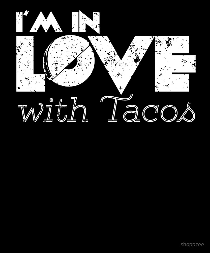 Funny Valentine Gifts Shirt In Love With Tacos Funny Tacos by shoppzee