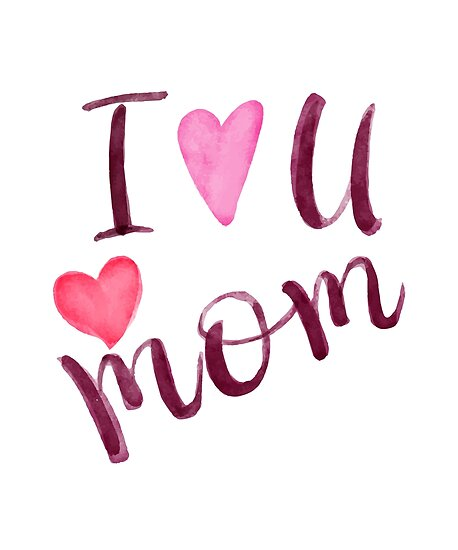 Image result for i love you mom