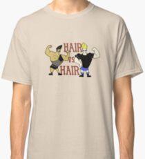Hair vs Hair Classic T-Shirt