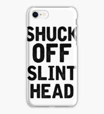 Shuck Off iPhone Case/Skin