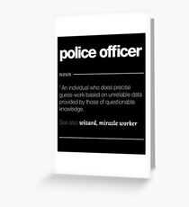 Police Officer Definition Gift - Funny Job Quote Tee Greeting Card
