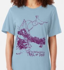 ...and you will Know Us by the Trail of dead Slim Fit T-Shirt
