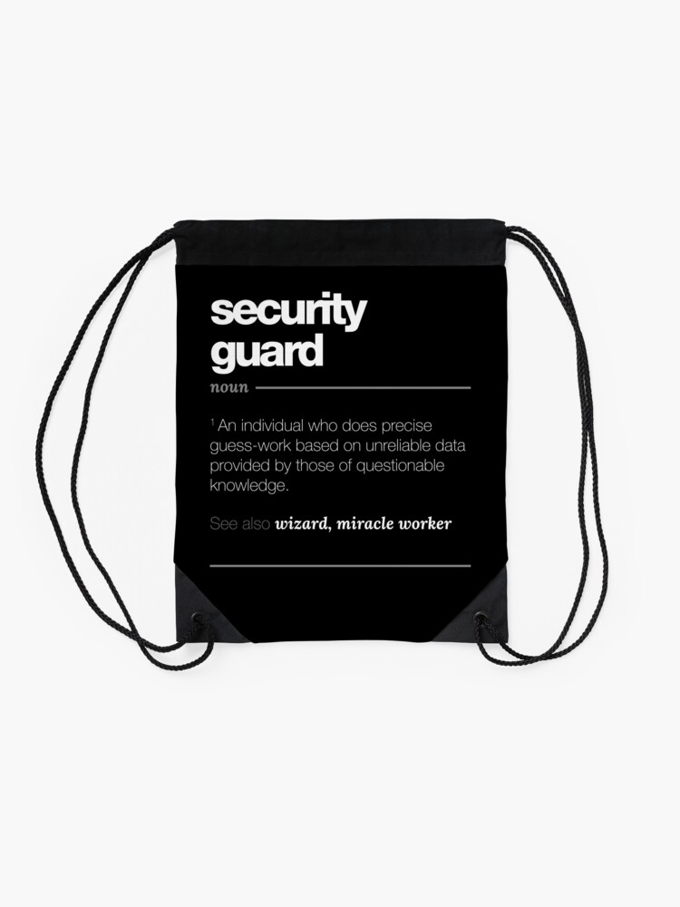 Cadeau De Définition De Garde De Sécurité Tee De Citation Drôle De Travail Sac à Cordon