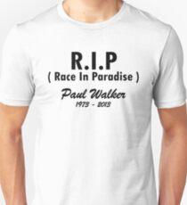 RIP - Race In Paradise - Paul Walker Unisex T-Shirt