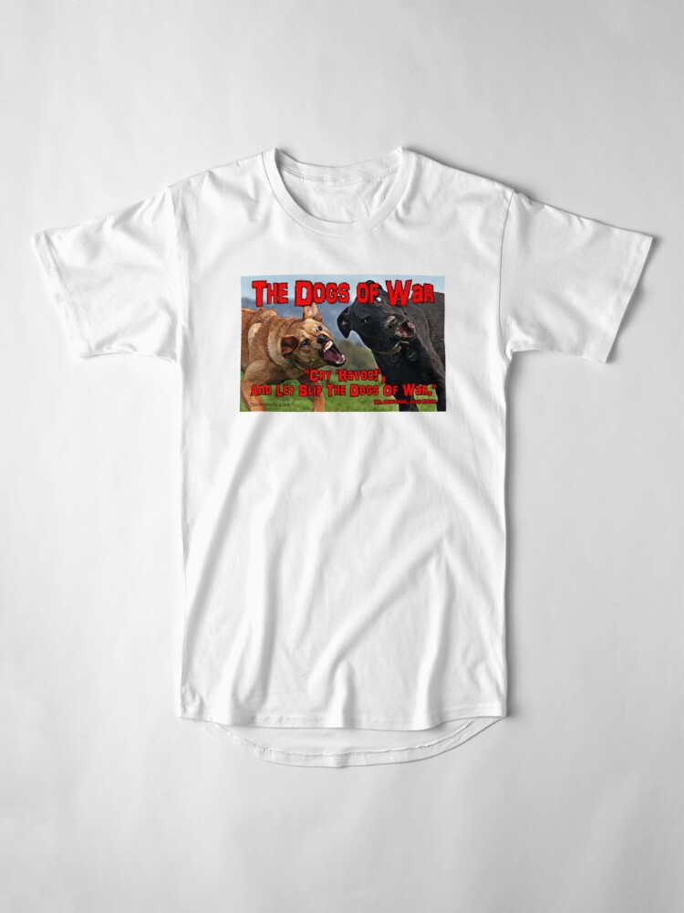 Alternate view of The Dogs of War Long T-Shirt