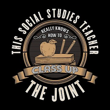 Social Studies Teacher Design - This Social Studies Teacher Really Knows How To Class Up The Joint by kudostees