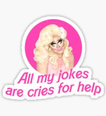 Trixie Jokes - Rupaul's Drag Race Sticker