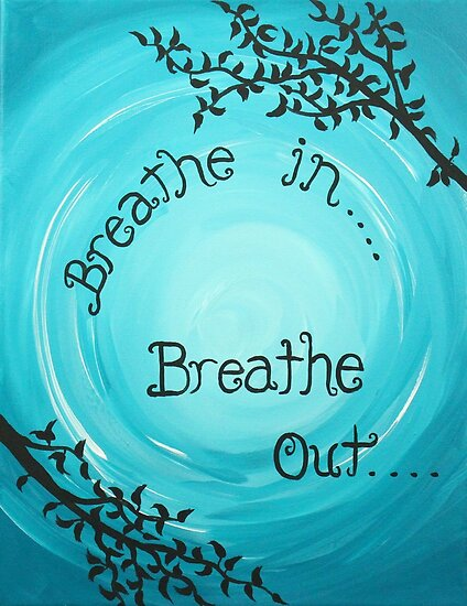 Quot Mindfulness Reminder Quote Breathe In Breathe Out