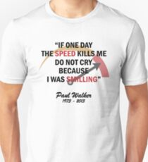 RIP PAUL WALKER Unisex T-Shirt