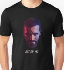 """The Baptist (John Seed) - """"Just Say Yes"""" - Far Cry 5 Unisex T-Shirt"""